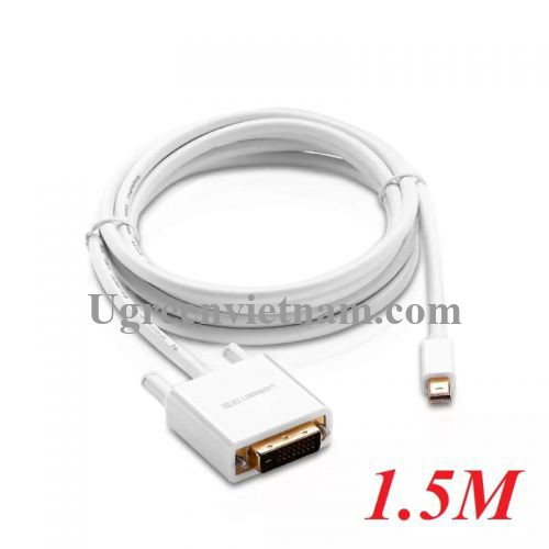 Ugreen 10443 1.5M Màu Trắng Cáp chuyển đổi Mini DP sang DVI 24+1 hỗ trợ phân giải 1080P MD102