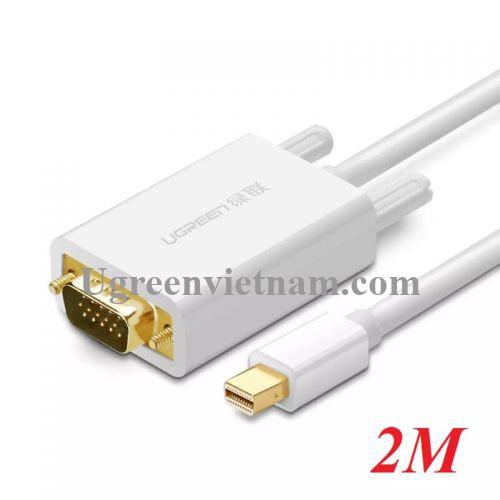 Ugreen 10406 2M Màu Trắng Cáp chuyển đổi Mini DP sang VGA hỗ trợ phân giải 1080P MD103
