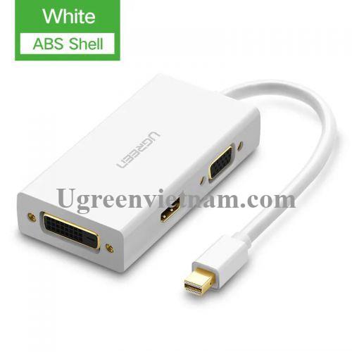 Ugreen 20417 Màu Trắng Bộ chuyển đổi Mini displayport sang HDMI + VGA + DVI nhựa ABS MD114