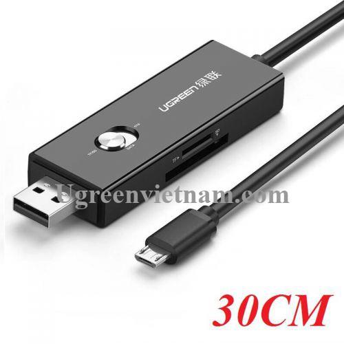 Ugreen 30518 30CM màu Đen Cáp chuyển MICRO USB sang USB 2.0 đọc thẻ SD + TF hỗ trợ OTG 30518